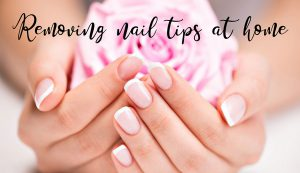Removing Nail Tips At Home