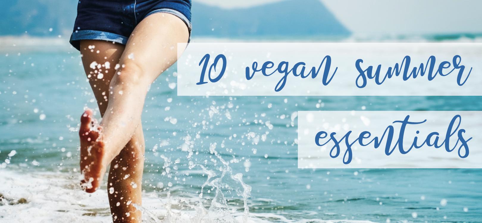 vegan summer essentials